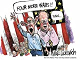 Four More Wars!, Mike Luckovich, 1550227378