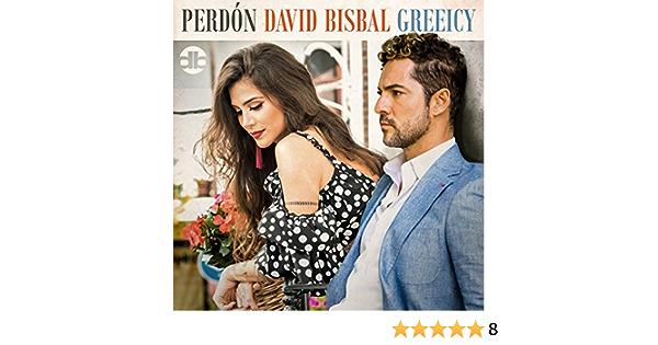 Perdón de David Bisbal & Greeicy en Amazon Music - Amazon.es