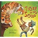 Tiger in My Soup