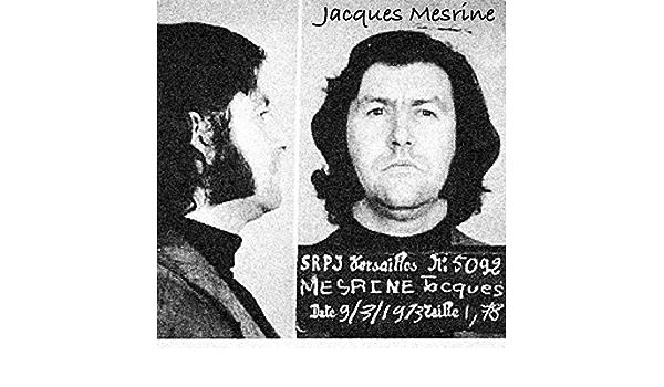 Mesrine jacques Jacques Mesrine