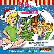 Ein Weihnachtsbaum mit Macke (Bibi Blocksberg erzählt 5.1)   Klaus-Peter Weigand