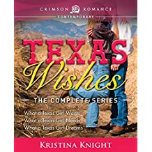 Texas Wishes: The Complete Series