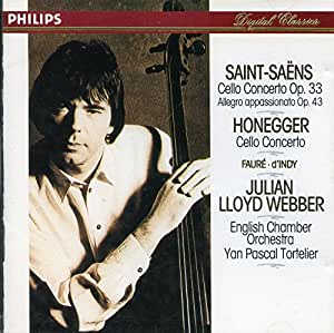 Saint-Saens: Cello Concerto in A minor, Op. 33, Allegro Apassionato, Op. 43 / Honegger: Cello Concerto / Faure: Elegie, Op. 24 / D'indy: Lied, Op. 19