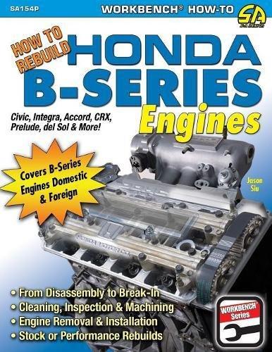 (How to Rebuild Honda B-Series Engines)