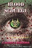 Blood Scourge, G. Dedrick Robinson, 1937327000