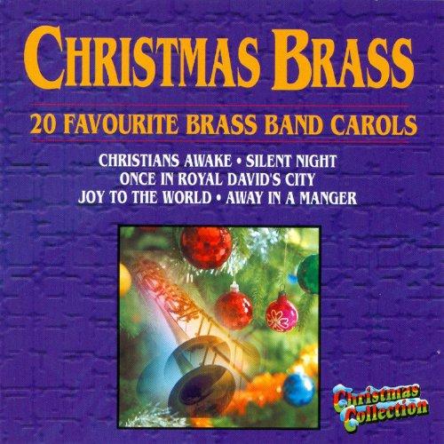 Christmas Brass - 20 Favourite Carols (Brass Carols Band Christmas)