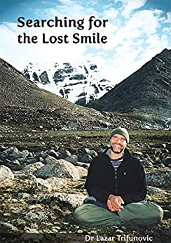 Searching for the Lost Smile (English Edition) de [Trifunovic, Lazar]
