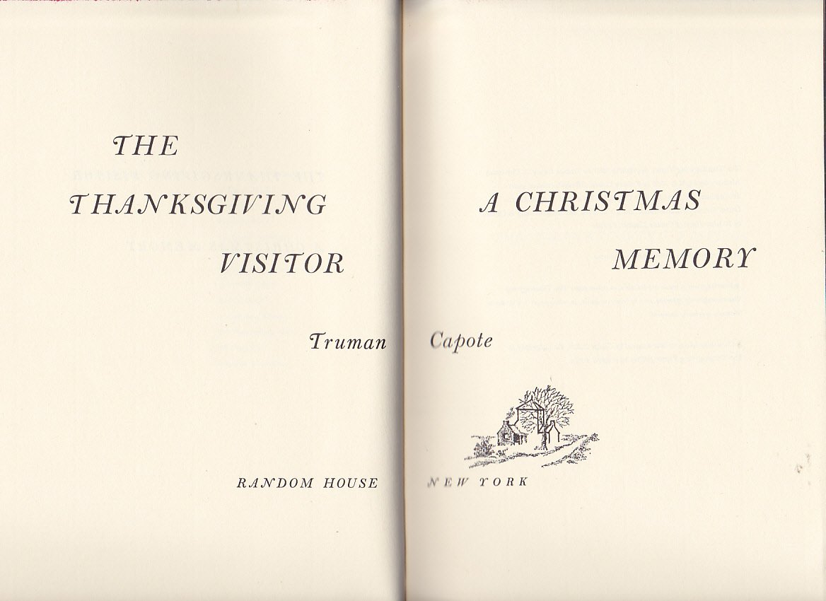 Thanksgiving Visitor: A Christmas Memory, The: Truman Capote: Amazon ...