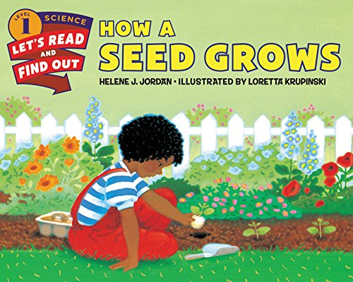 How a Seed Grows (Let's-Read-and-Find-Out Science 1)