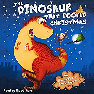 The Dinosaur That Pooped Christmas Audiobook