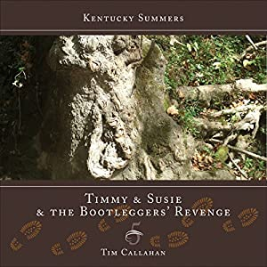Timmy and Susie and the Bootleggers' Revenge Audiobook