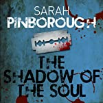 The Shadow of the Soul: The Dog-Faced Gods, Book 2 | Sarah Pinborough