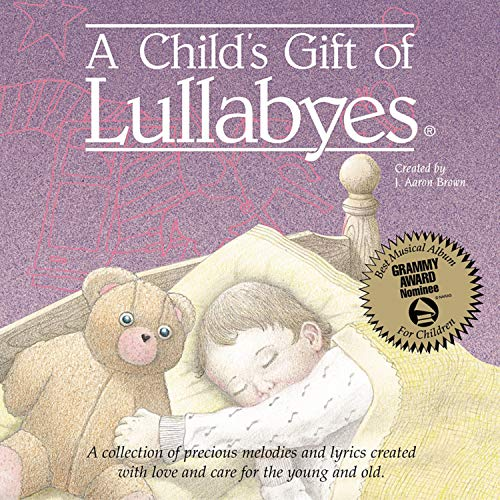 - A Child's Gift of Lullabies