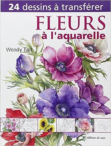 Livres Fleurs à l'aquarelle. 24 dessins à transférer. pdf