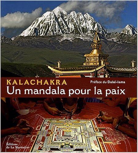 Livres Kalachakra : Un mandala pour la paix pdf epub