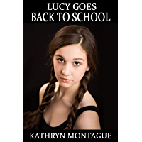 Lucy Goes Back to School: an age regression novella (English Edition)
