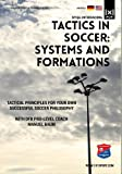 Tactics in soccer: Systems and formations - With DFB pro-level coach Manuel Baum
