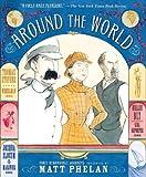 Around the World, Matt Phelan, 0763669253