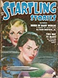 Startling Stories 1951 Vol. 24 # 1 September: House of Many Worlds / This Way to Mars / The Masquerade on Dicantropus / Yes, Sir! / The White Fruit of Banaldar / The Last Story