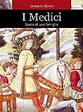 I Medici. Storia di una famiglia