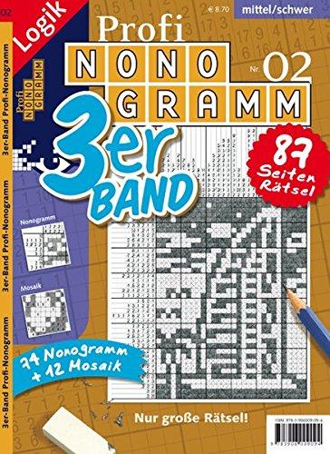 Profi-Nonogramm 3er-Band Nr. 2 (Profi-Nonogramm 3er-Band/Logik-Rätsel)