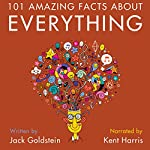 101 Amazing Facts About Everything | Jack Goldstein