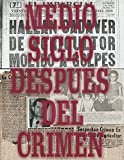 img - for Medio Siglo Despues Del Crimen (Spanish Edition) book / textbook / text book