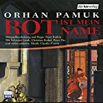 Rot ist mein Name | Orhan Pamuk
