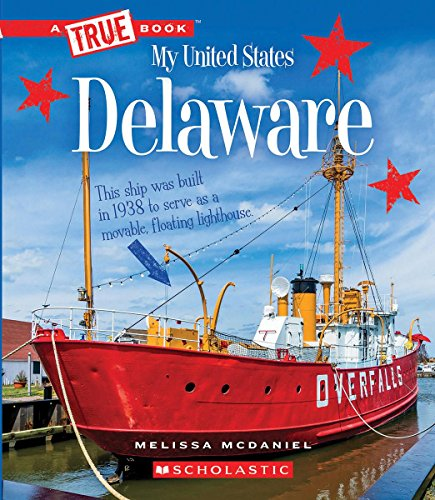 Delaware (A True Book: My United States)
