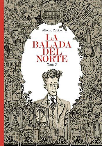 La balada del norte. Tomo 3 (Sillón Orejero) por Alfonso Zapico