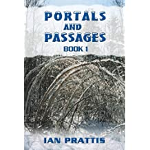 Portals and Passages: Book 1
