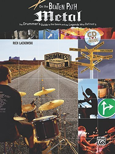 On the Beaten Path Metal: The Drummer's Guide to the Genre and the Legends Who Defined It, Book & CD by Rich Lackowski ()