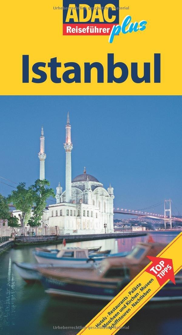 ADAC Reiseführer plus Istanbul: Mit extra Karte zum Herausnehmen