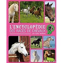 ENCYCLOPÉDIE DES RACES DE CHEVAUX
