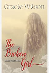 The Broken Girl (Lonely Girl Book 2) Kindle Edition