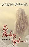 The Broken Girl (Lonely Girl Book 2)