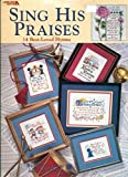 img - for Sing his praises: 14 best-loved hymns book / textbook / text book