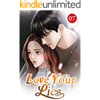 Love Your Lies 7: I Have Nothing To Do With You
