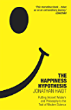 The Happiness Hypothesis: Putting Ancient Wisdom to the Test of Modern Science (English Edition)