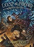 Lost & Found: Witherwood Reform School
