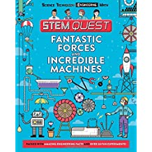Fantastic Forces and Incredible Machines: Engineering
