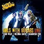 Girls With Guitars Live (CD + DVD) by...