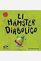 EL HÁMSTER DIABÓLICO (NIVEL 3): Texto a partir de 5 años / Páginas en blanco con texto para ilustrar. A partir de 7 años / adultos para hacer un regalo ... ILÚSTRALO TÚ MISMO) (Spanish Edition) Kindle Edition