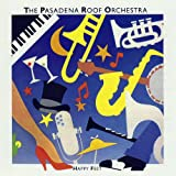 Pasadena Roof Orchestra - I'm crazy bout my baby