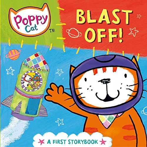 Blast Pan - Blast Off!: A First Storybook (Poppy Cat)
