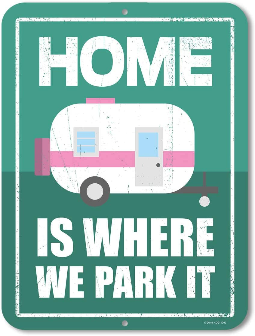 Funny Camping Signs, Home is Where We Park It, 9 x 12 inch Novelty Tin Camper Decor