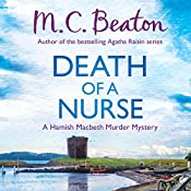 Hamish Macbeth: Death of a Nurse: Hamish Macbeth, Book 31 | M. C. Beaton