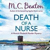 Hamish Macbeth: Death of a Nurse: Hamish Macbeth, Book 31 | M. C. Beaton