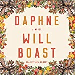 Daphne: A Novel   Will Boast
