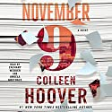 November 9: A Novel | Livre audio Auteur(s) : Colleen Hoover Narrateur(s) : Zachary Webber, Angela Goethals